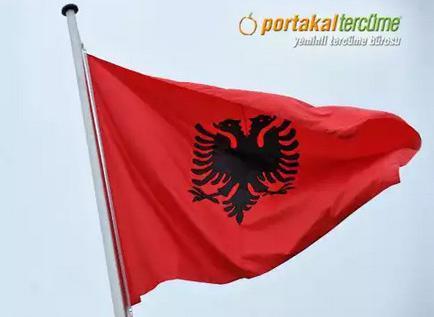 Arnavutça Tercüme Fiyatları